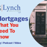 Getting a mortgage - Lynch Solicitors can help