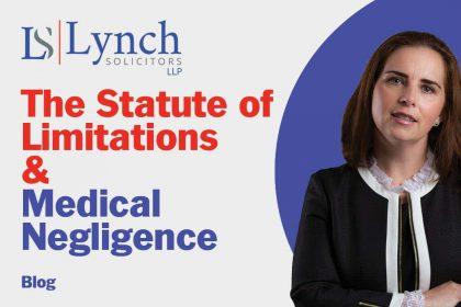 Statute of Limitations & Medical Negligence