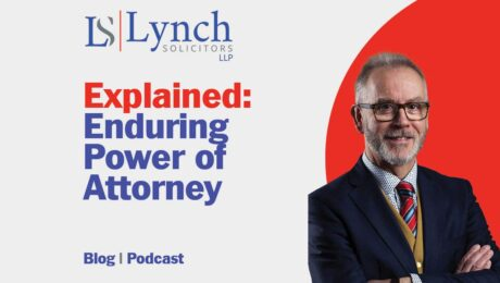 Explained Enduring Power of Attorney