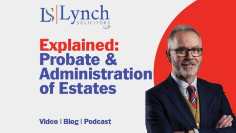 Probate & Administration of Estates Lynch Solicitors